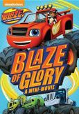 Video/DVD. Title: Blaze and the Monster Machines: Blaze of Glory