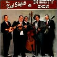 The Karl Shiflett & Big Country Show
