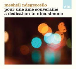 Pour Une Âme Souveraine: A Dedication to Nina Simone