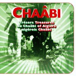 Trésors du Chaâbi Algérois (Treasures of Algiers: Chaabi)