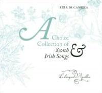 A Choice Collection of Scotch & Irish Songs: Aria di Camera