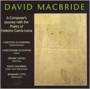 David MacBride: A Composer's Journey with the poetry of Federico García Lorca