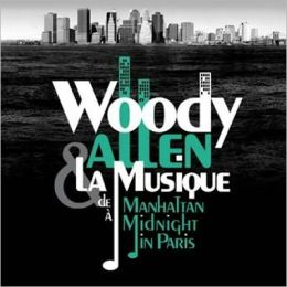 Woody Allen: La Musique de Manhattan à Midnight in Paris