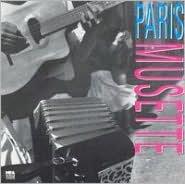 Paris Musette, Vol. 1