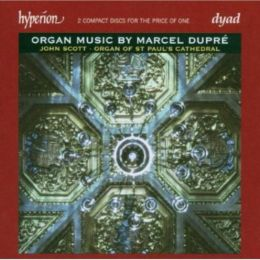 Organ Music by Marcel Dupré