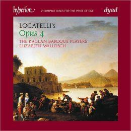 Locatelli: Introduttioni Teatrali & Concerti, Op. 4