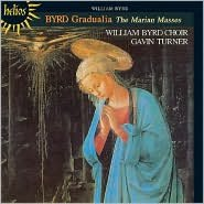 Byrd Gradualia: The Marian Masses