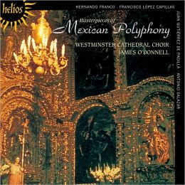 Masterpieces of Mexican Polyphony