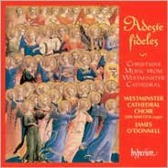 Adeste Fideles: Christmas Music from Westminster Cathedral
