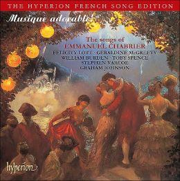 Musique adorable: The Songs of Emmanuel Chabrier