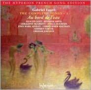 Fauré: Au bord de l'eau - The Complete Songs, Vol. 1