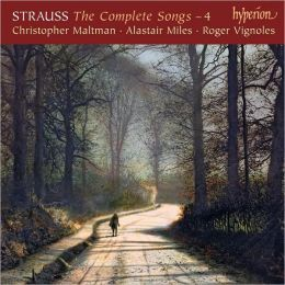 Richard Strauss: The Complete Songs, Vol. 4