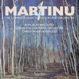 Martinu: The Complete Music for Violin and Orchestra