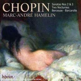 Chopin: Piano Sonatas Nos. 2 & 3, Nocturnes, Berceuse, Barcarolle