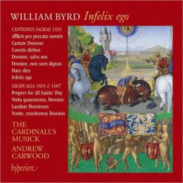 The Byrd Edition, Vol. 13: Infelix ego