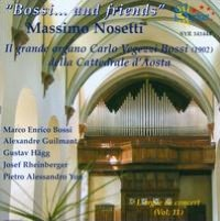 L'Orgue de Concert, Vol. 11: Bossi... and friends