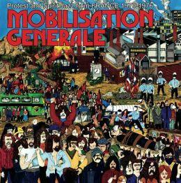 Mobilisation Générale: Protest & Spirit Jazz From France 1970-1976