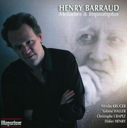 Henry Barraud: Mélodies & Impromptus