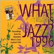 What Is Jazz? 1996