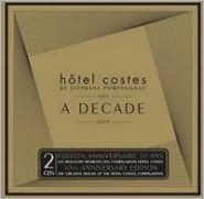 Hôtel Costes: A Decade 1999-2009