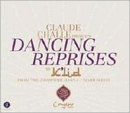 Claude Challe Presents Dancing Reprises By K'Lid
