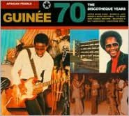 African Pearls: Guinee 70 - The Discotheque Years