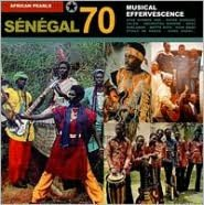 African Pearls: Sénégal 70 - Musical Effervescence