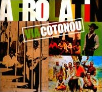 Afro Latin Via Cotonou