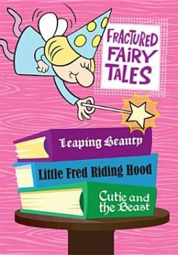 Complete Fractured Fairy Tales