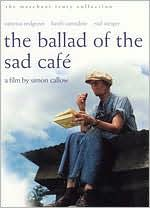The Ballad of the Sad Cafe