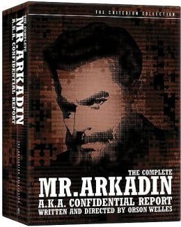 The Complete Mr. Arkadin - A.K.A. Confidential Report