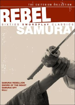 Rebel Samurai - Sixties Swordplay Classics