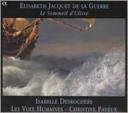 Elisabeth Jacquet de La Guerre: Le Sommeil d'Ulisse