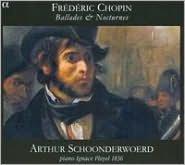 Chopin: Ballades & Nocturnes
