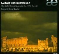 Ludwig van Beethoven: The Late String Quartets Op. 127 & Op. 131
