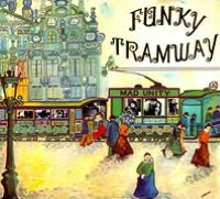 Funky Tramway