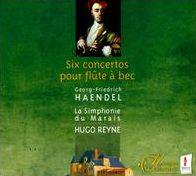 Haendel: Six Concertos pour flûte à bec