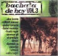 Bachata de Hoy, Vol. 3