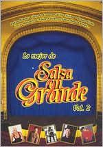 Lo Mejor de la Salsa en Grande, Vol. 2