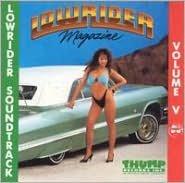 Lowrider Soundtrack, Vol. 5