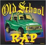 Old School Rap, Vol. 1 [Thump]