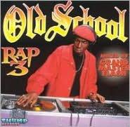 Old School Rap, Vol. 3