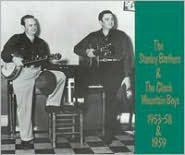Stanley Brothers & The Clinch Mountain Boys 1953-59