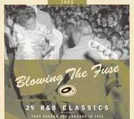 Blowing the Fuse: 29 R&B Classics That Rocked the Jukebox in 1955