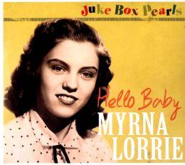Juke Box Pearls: Hello Baby