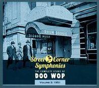 Street Corner Symphonies: The Complete Story of Doo Wop, Vol. 3 (1951)
