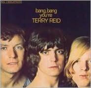 Bang, Bang You're Terry Reid [Bonus Tracks]