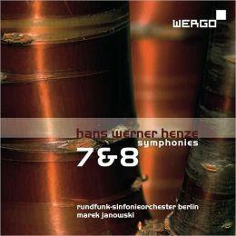 Hans Werner Henze: Symphonies 7 & 8