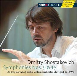 Shostakovich: Symphonies Nos. 9 & 15