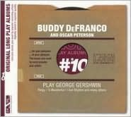 Buddy DeFranco & Oscar Peterson Play George Gershwin [Membran]